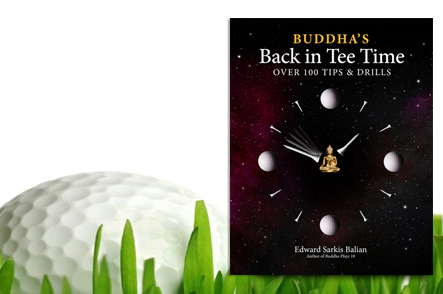 One Copy of the Book, Buddha's Back In Tee Time